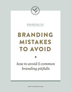 Branding Mistakes to Avoid | Spruce Rd. #branding #smallbiz