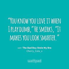 Bad Boy Quotes, Cute Quotes, Funny Quotes, Wattpad Quotes, Wattpad Books, Book Club Books, Good Books, Rhyming Quotes, Quotations