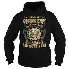 BEING AN ADMINISTRATIVE SECRETARY IS LIKE RIDING AN BIKE AND EVERYTHING IS ON FIRE AND YOU'RE IN HELL T-SHIRT, HOODIE T-SHIRTS, HOODIES ( ==► Shopping Now) #Administrative #Secretary #SunfrogTshirts #Sunfrogshirts #shirts #tshirt #hoodie #sweatshirt #fashion #style