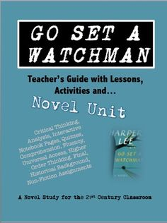 """108-page Novel Unit. The ultimate teaching tool for Harper Lee's best-selling Go Set a Watchman."""" Complete with historical background your students need to fully understand the context of the plot, themes and symbolism -- this guide contains non-fiction assignments, differentiated instruction technique hints and assignments, universal access lessons and interactive notebook templates and that is just the beginning. This unit is print-n-go, no prep."""