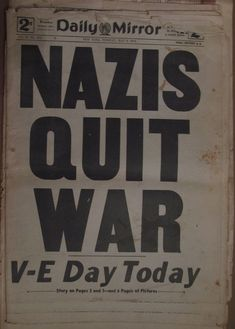 vintage everyday: 28 Newspaper Headlines From the Past That Document History's Most Important Moments 8 Mai 1945, Newspaper Headlines, Lectures, Interesting History, World History, World War Two, American History, Wwii, The Past