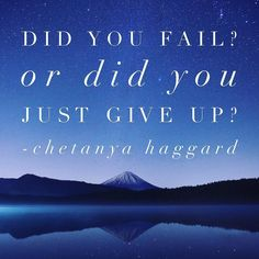 The only way to fail is by giving up. How bad do you want it? KEEP GOING  #asktanya #empowerment #coach