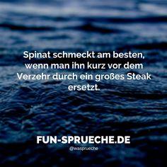 #lustig #sprüche #spinat #steak