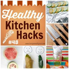 #HealthyKitchenHacks