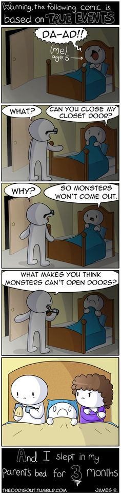 True story about monsters in the closet: