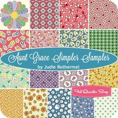 Aunt Grace Simpler Sampler Fat Quarter Bundle<BR>Judie Rothermel for Marcus Brothers Fabrics