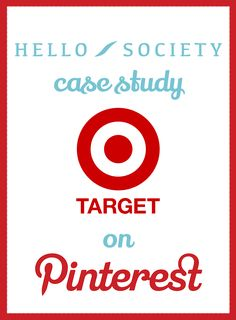 Case Study: Target – Creating a Bullseye Pinterest Strategy | HelloSociety Blog