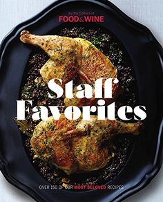 Over the past 30 years Food & Wine has published thousands of delicious recipes; the 100+ here are the best of the best, as judged by Food & Wine's editors.Staff Favorites highlights the best dishes published over the past 30 years, each accompanied by a stunning photograph. The appetizers, main courses, side dishes and desserts cover the gamut from Garlicky Kale and Provolone Grinders, Tyler Florence's Extra Crispy Fried Chicken to Fudgy Chocolate Brownie Cookies. Contributors range from…