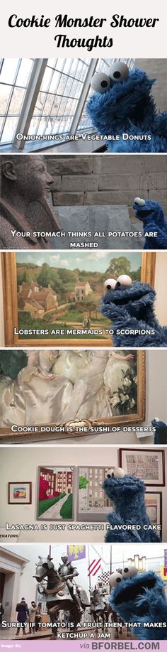 Cookie Monster shower thoughts…