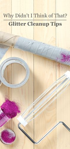 Glitter is infamous for getting everywhere, but you can quickly clean it up with our helpful tips. Just wrap a Bounty paper towel tube with double-sided tape for tabletop spills or use a Swiffer WetJet on floors. Home Made Simple, Make It Simple, Diy Craft Projects, Diy Crafts, Craft Ideas, Bounty Paper Towels, Paper Towel Tubes, Light Crafts, Adult Crafts