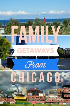 Ideas for summer travel and weekend getaways for Chicago families