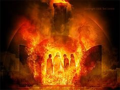 "He said, ""Look! I see four men walking around in the fire, unbound and unharmed, and the fourth looks like a son of the gods."" (Daniel 3:25 NIV)"