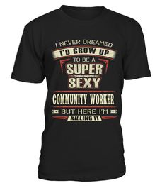 """# COMMUNITY WORKER .  COMMUNITY WORKER-- LIMITED EDITION !!!The perfect hoodie and tee for you !HOW TO ORDER:1. Select the style and color you want:T-Shirt / Hoodie / Long Sleeve2. Click """"Buy it now""""3. Select size and quantity4. Enter shipping and billing information5. Done! Simple as that!TIPS: Buy 2 or more to save on shipping cost!Guaranteed safe and secure checkout via:Paypal 
