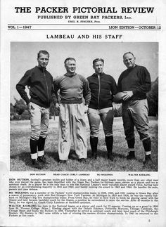 Head Coach Curly Lambeau with his coaching staff in Don Hutson, Bo Molenda, and Walter Kiesling Go Packers, Green Bay Packers Fans, Packers Football, Greenbay Packers, Curly Lambeau, Rodgers Packers, Donald Driver, Nfl Playoffs, Football Hall Of Fame