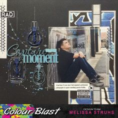 "Colour Blast: ""Capture the Moment"" by Melissa Struhs"