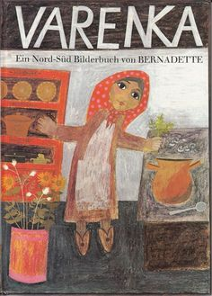 Varenka * Ein Bilderbuch von Bernadette * Kinderbuch Nord-Süd Verlag