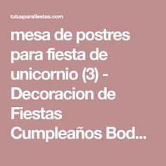 mesa de postres para fiesta de unicornio (3) - Decoracion de Fiestas Cumpleaños Bodas, Baby shower, Bautizo, Despedidas