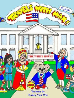 Travels with MAX to the White House.  Fun, educational interactive book for iPad. Kids tour famous rooms, learn about the founding of America, White House history and more! Puzzles and quizzes, ages 7-9. Great for home and school. Teacher's Guide sold separately. www.travelswithmaxbooks.com