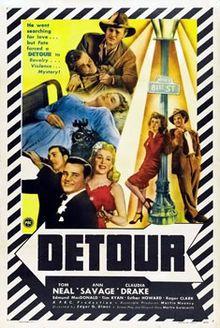 Detour (1945), a film noir thriller that stars Tom Neal, Ann Savage, Claudia Drake and Edmund MacDonald