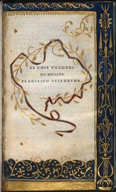 """Petrarca, """"Le cose volgari"""", Veneza, 1501. Impressor: Aldo Manuzio (Aldus Manutius)"""