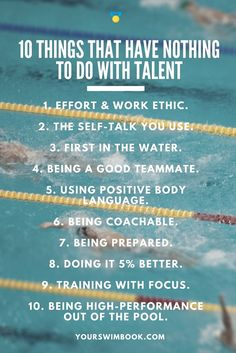 10 Things That Have Nothing to Do with Talent via @yourswimbook