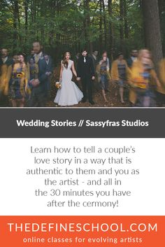 Wedding Stories // Sassyfras Studios  http://www.thedefineschool.com/learn/wedding-stories/