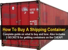 How To Buy A Shipping Container | knowledgeweighsno... #containerhome #shippingcontainer