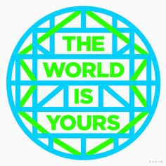 The World Is Yours by James joyce #typography