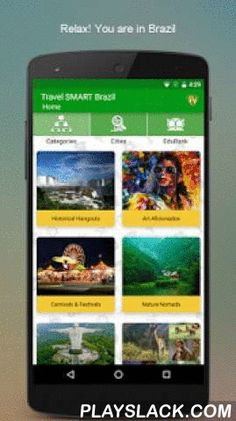 Brazil Travel Guide SMART App  Android App - playslack.com ,  Visiting Brazil anytime soon? Enjoy the Brazilian Sun, Sand and Surf with Brazil Travel Guide SMART app. Brazil is more beautiful than what you have been expecting. With more than 16500 elements of Brazil to experience in 19 categories like Historical Hangouts, Carnival and Festivals, Wildlife Wanderings and a lot more, Brazil Travel Guide SMART app is sure a SMART way to travel. Visit cities like Rio de Janeiro, Natal, São Paulo…
