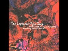 The Legendary Pink Dots - A Velvet Resurrection