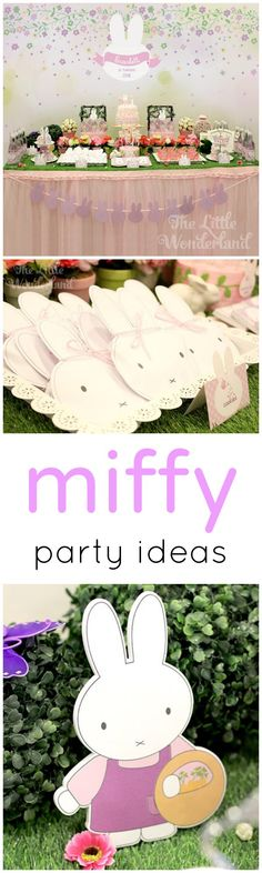 Miffy the darling Dutch bunny! Adorable party ideas <3.