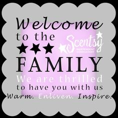 Welcome to the Scentsy family! <3 www.facebook.com/mistymccann.scentsy