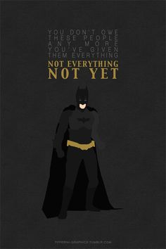 Batman, The Dark Knight Rises: Not everything, not yet. Dark Knight Rises Quotes, The Dark Knight Trilogy, The Dark Knight Rises, Batman The Dark Knight, Batman Love, Batman Art, Dc Comics Heroes, Batman Comics, Nightwing