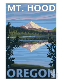 Mount Hood, Oregon, View of the Mountain from Lost Lake Art Print at Art.com