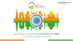 Azea Botanica Celebrates the 70th #IndependenceDay of India.  Lets Salute the Spirit of #Freedom