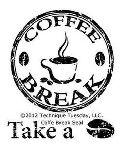 Technique Tuesday Clear Stamps, Signed, Sealed and Delivered, Coffee Break