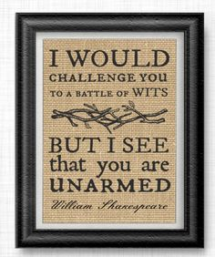 Battle of Wits - Burlap Printed Wall Art : Shakespere, Quote, Rustic, Typography, Sarcasm, Sarcastic, Humor, Funny, Whimsical, Gift