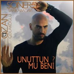 http://www.music-bazaar.com/turkish-music/album/882209/Unuttun-Mu-Beni-Single/?spartn=NP233613S864W77EC1&mbspb=108 Ozan Çolakoğlu, Soner Sarıkabadayı - Unuttun Mu Beni (Single) (2015) [World Music, Pop] #Ozanolakolu, #SonerSarkabaday #WorldMusic, #Pop
