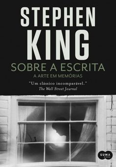 Baixar Livro Sobre a Escrita - Stephen King em PDF, ePub e Mobi Mais