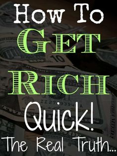 Want to know how to get rich quick? Do you want to know the secrets on how to make fast cash? Here is the honest truth and all for free! You won't have to pay anything. Get Rich Quick, How To Get Rich, Make Money From Home, Way To Make Money, Money Tips, Money Saving Tips, Get Cash Fast, Money Fast, Rich Quotes