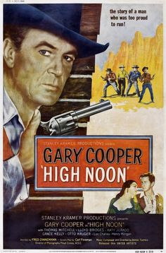 High Noon; Unbeknownst to the Director, author Carl Foreman's commentary on HUAC & the Hollywood witch hunt.