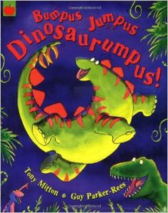 Bumpus Jumpus Dinosaurumpus!: Tony Mitton, Guy Parker-Rees: 9781841212944: Amazon.com: Books