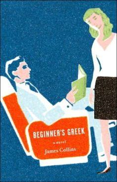 5 Best Books to Read on Your Vacation: 'Beginner's Greek' by James Collins