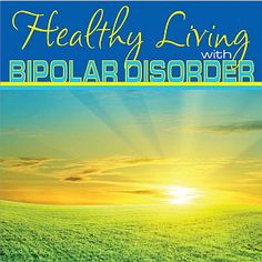 Healthy Living with Bipolar Disorder is now available! Our book, Healthy Living with Bipolar Disorder is now available for free! Just e-mail us here and we will e-mail you a copy! Please share your thoughts and feelings about the book with us!