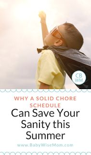 Why a Solid Chore Schedule Can Save Your Sanity This Summer. Reasons to have your child do chores during summer. #summer #chores #summerbreak #parenting #kids #choresforkids