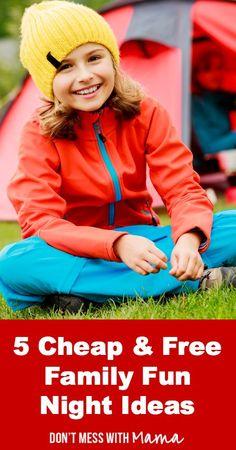 5-cheap-and-free-family-fun-ideas-pin