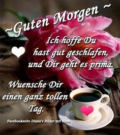 Guten Morgen Guten Morgen Pinterest Good Morning Good Morning