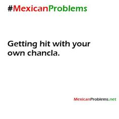 Mexican Problem #8230 - Mexican Problems lol childhood