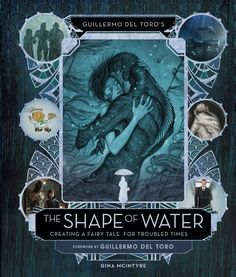 Guillermo Del Toro's The Shape Of Water: Creating A Fairy Tale For Troubled Times From acclaimed filmmaker Guillermo del Toro comes The Shape of Water, an otherworldly love story set in 1963 against the backdrop of Cold War-era America. Beau Film, The Shape Of Water, Water Movie, Create A Fairy, Concept Art World, Crimson Peak, Journey, Pacific Rim, Dreamworks
