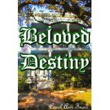 Beloved Destiny (Kindle Edition)By Carol Fears